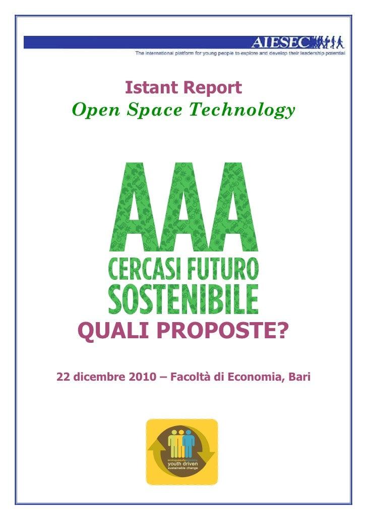 Istant Report  Open Space Technology   QUALI PROPOSTE?22 dicembre 2010 – Facoltà di Economia, Bari