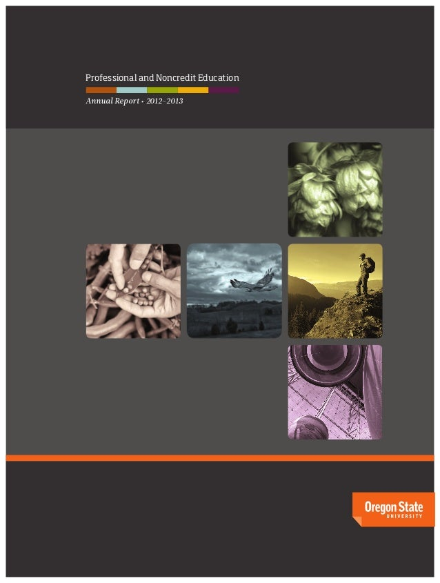 2012-2013 Annual Report: Professional and Continuing Education at Oregon State University