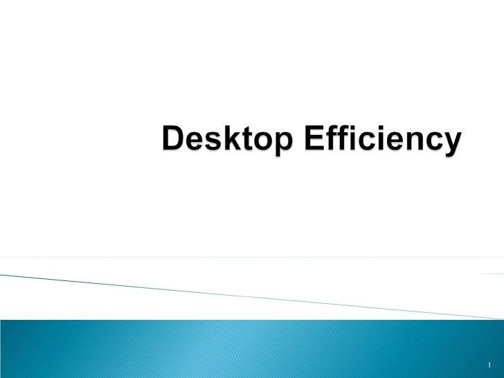 OSU - Desktop Efficiency