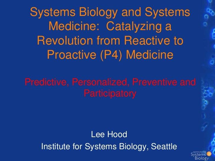 Dr. Leroy Hood Lecuture on P4 Medicine