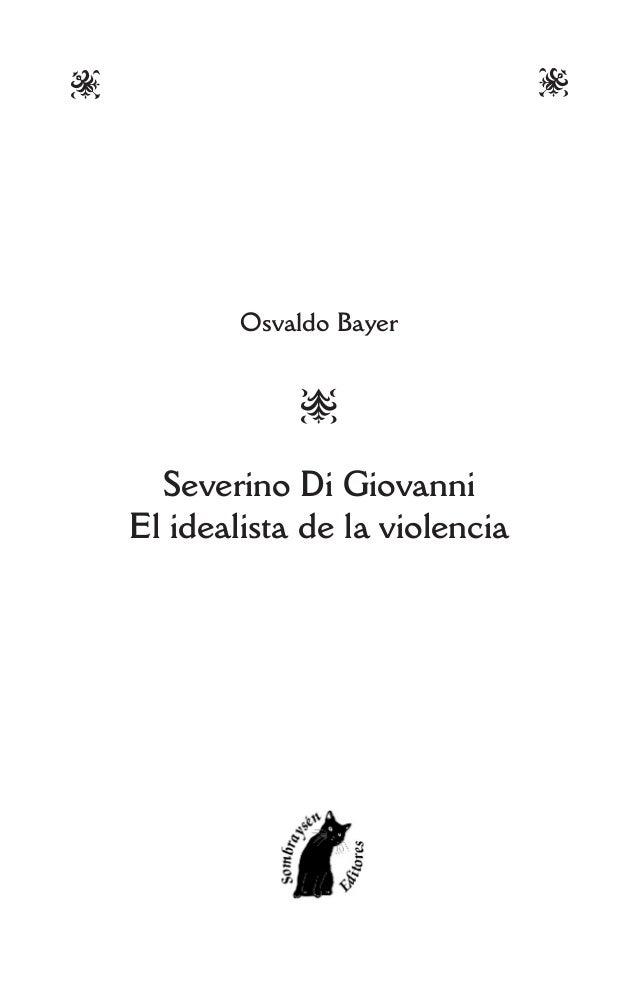 XWOsvaldo BayerSSeverino Di GiovanniEl idealista de la violencia