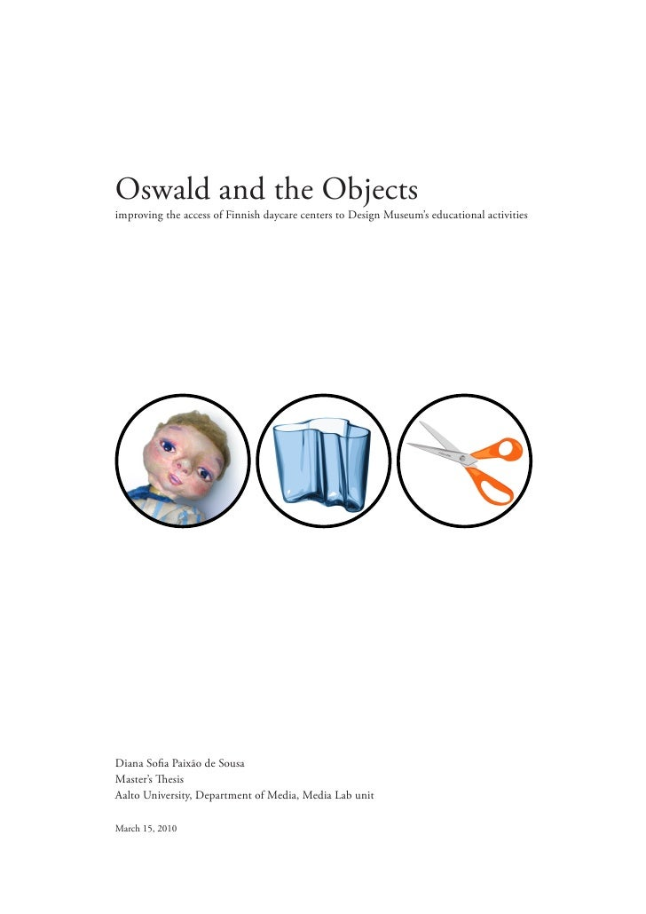 Oswald and the Objects improving the access of Finnish daycare centers to Design Museum's educational activities     Diana...