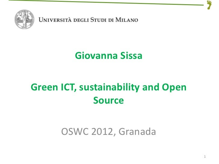 Green ICT, sustainability and Open  Source