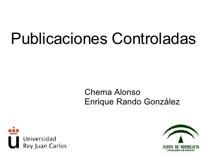 Publicaciones Controladas Chema Alonso Enrique Rando González