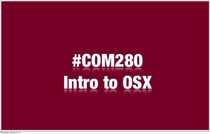 #COM280   OSX