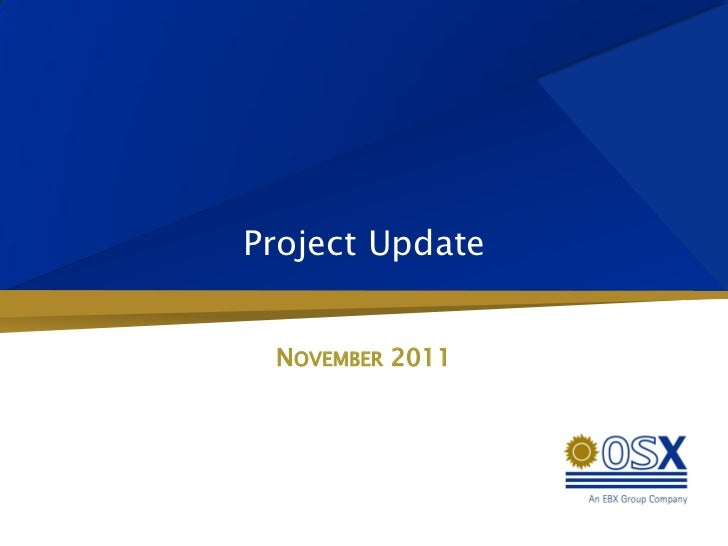 Project Update NOVEMBER 2011