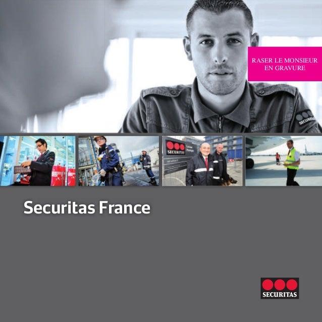 Securitas France RASER LE MONSIEUR EN GRAVURE