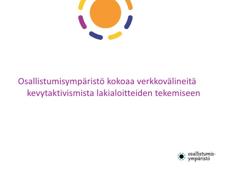 Osallistumisympäristö kokoaa verkkovälineitä  kevytaktivismista lakialoitteiden tekemiseen