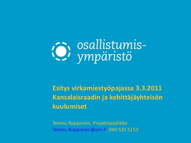 OSY vuorovaikutus käyttäjien kanssa kuulumiset 3.3.2011