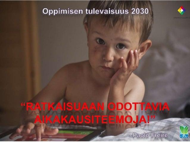 Tieto  Arvot ja tavoitteet  Tieto, taito ja oppiminen (Otavan Opiston Osuuskunta)  Arvot, päämäärät ja tavoitteet (Turun y...