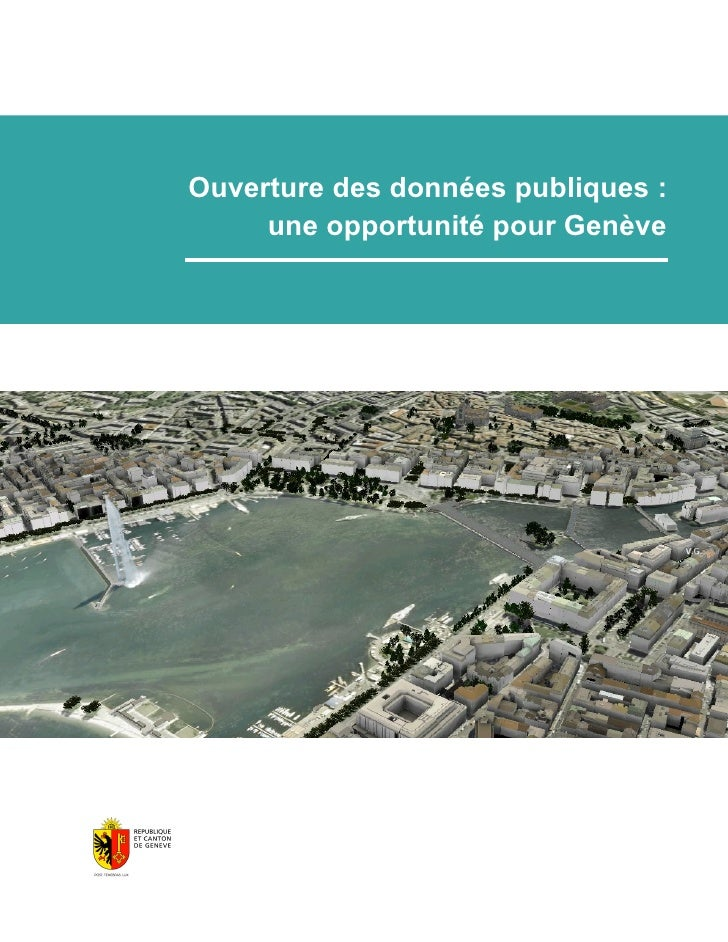 Ouverture des données publiques: une opportunité pour Genève