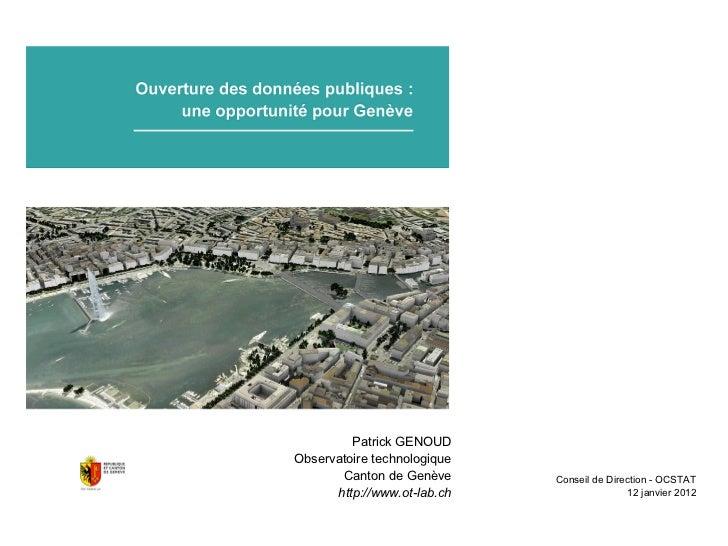 Patrick GENOUDObservatoire technologique       Canton de Genève      Conseil de Direction - OCSTAT      http://www.ot-lab....