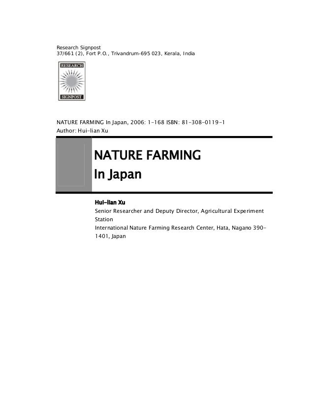 Research Signpost 37/661 (2), Fort P.O., Trivandrum-695 023, Kerala, India  NATURE FARMING In Japan, 2006: 1-168 ISBN: 81-...