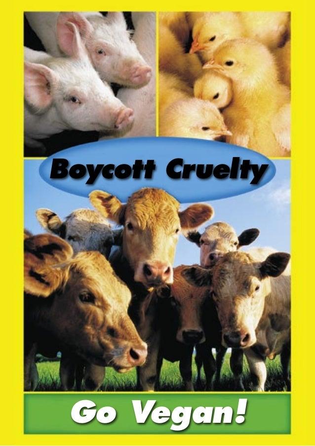 Boycott Cruelty  Go Vegan!