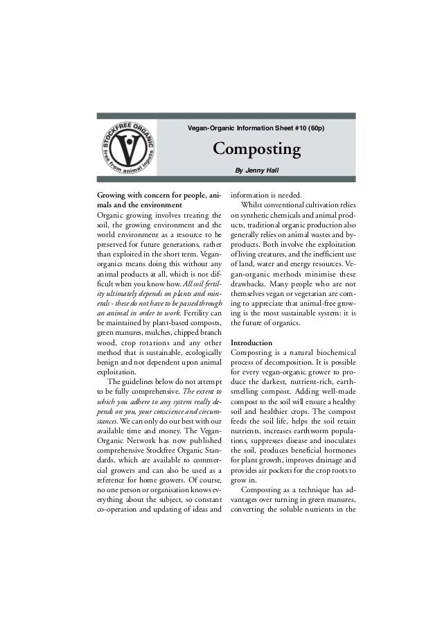 Vegan-Organic Information Sheet #10 (60p)  Composting By Jenny Hall  Growing with concern for people, animals and the envi...
