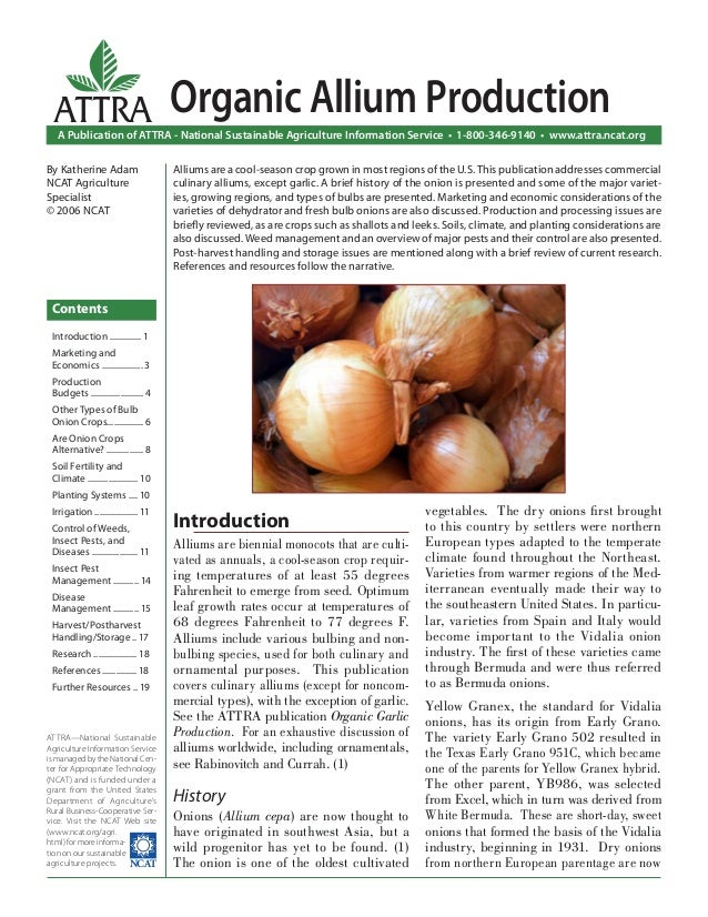 ATTRA  Organic Allium Production  A Publication of ATTRA - National Sustainable Agriculture Information Service • 1-800-34...