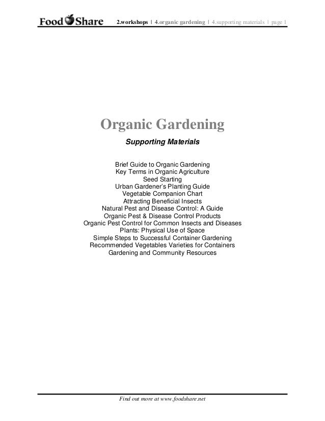 2.workshops | 4.organic gardening | 4.supporting materials | page 1  Organic Gardening Supporting Materials Brief Guide to...