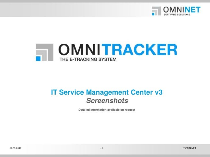 IT Service Management Center v3ScreenshotsDetailed information available on request<br />
