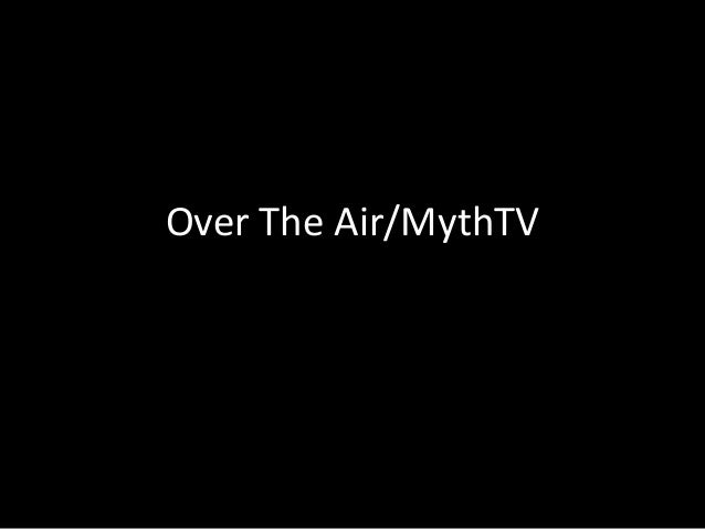 Over The Air/MythTV