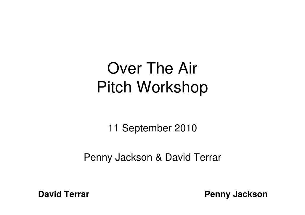 OTA The Art of the Pitch Workshop handout