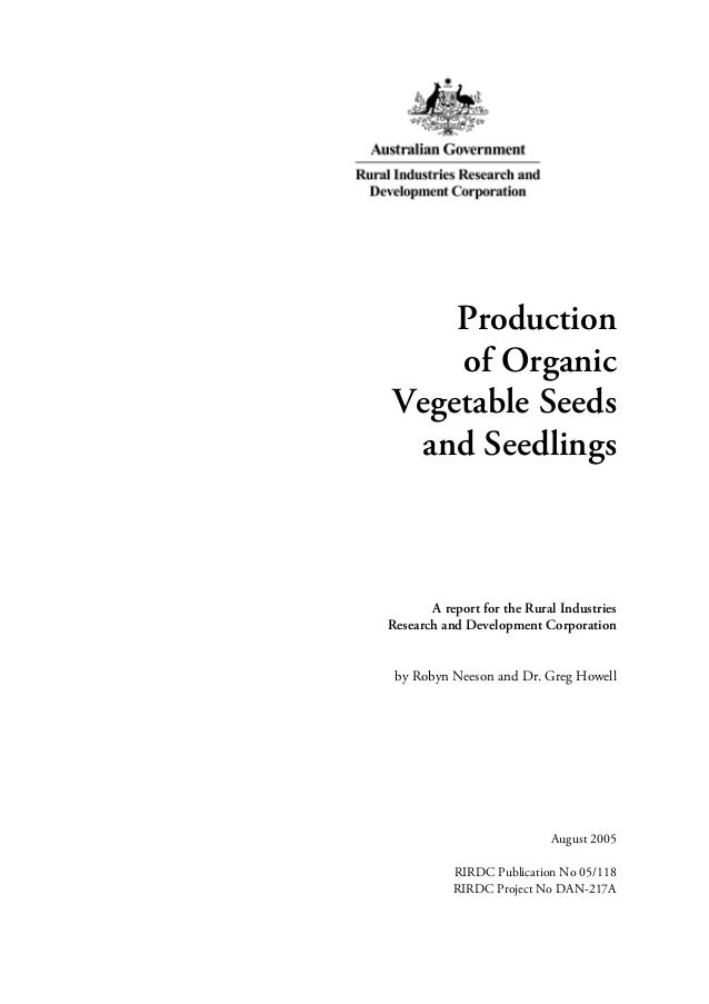 Production of Organic Vegetable Seeds ~ Australian
