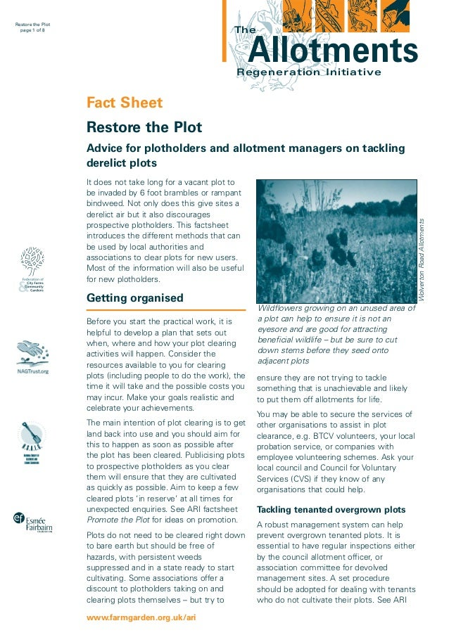 Restore the Plot page 1 of 8  The  Allotments  Regeneration Initiative  Fact Sheet Restore the Plot Advice for plotholders...