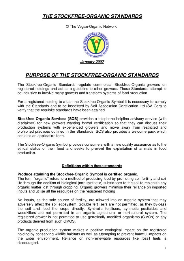 THE STOCKFREE-ORGANIC STANDARDS © The Vegan-Organic Network  January 2007  PURPOSE OF THE STOCKFREE-ORGANIC STANDARDS The ...