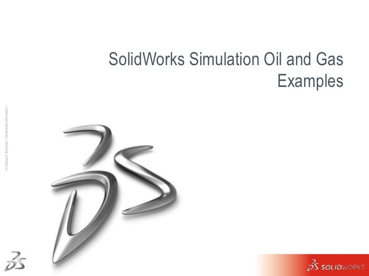 SolidWorksSimulation Oil and Gas Examples<br />