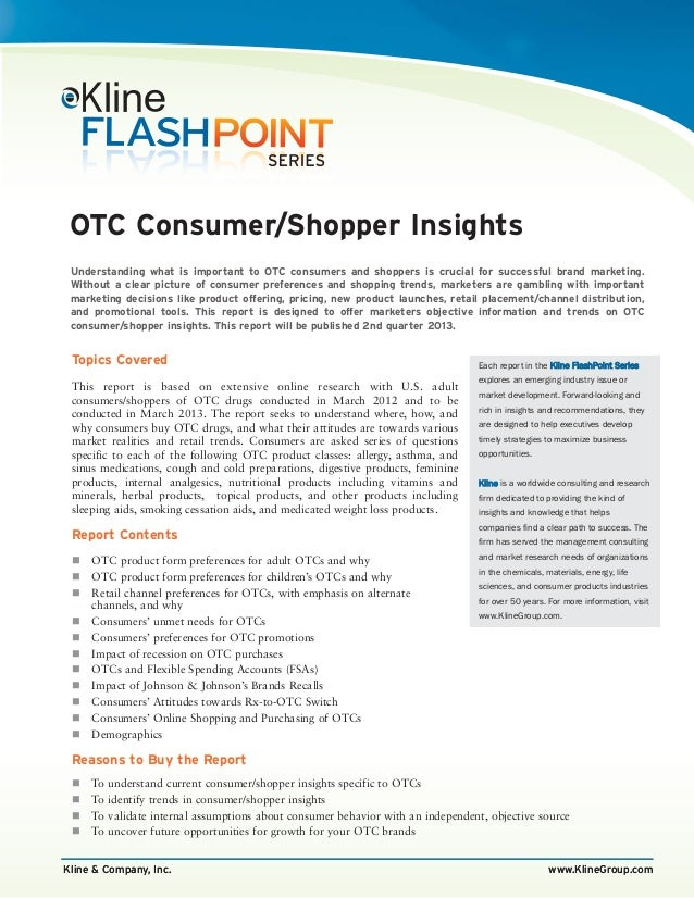OTC Consumer/Shopper Insights Understanding what is important to OTC consumers and shoppers is crucial for successful bran...