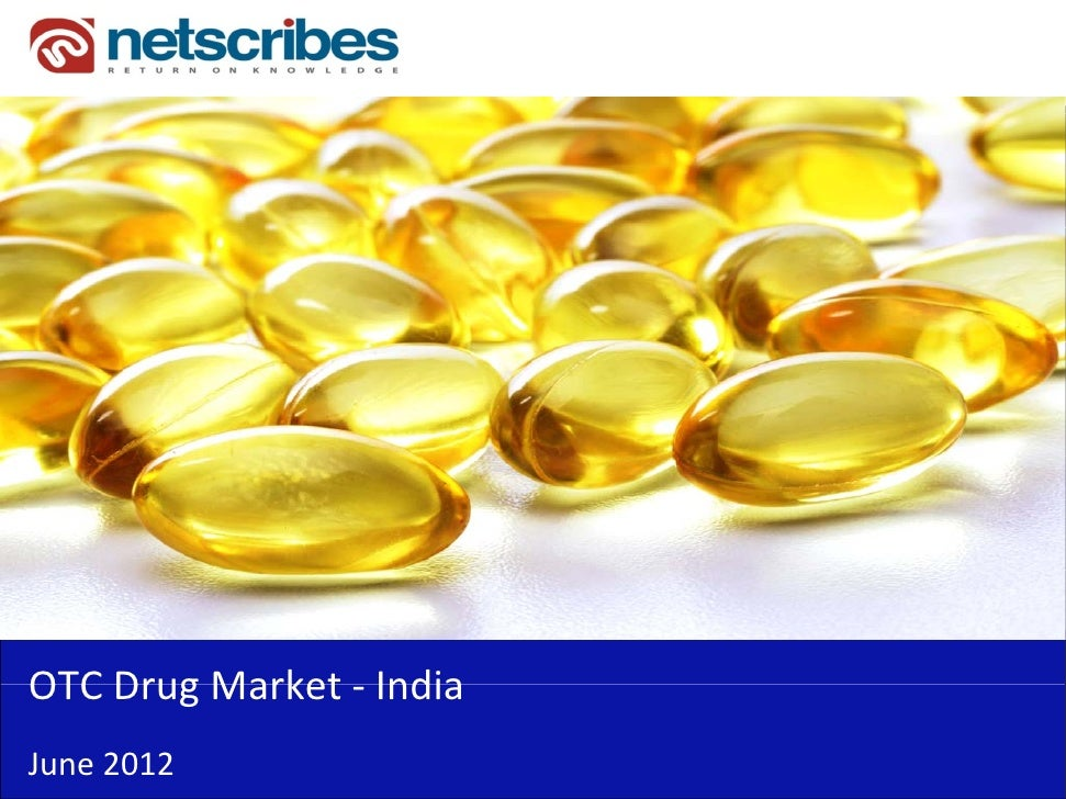 Market Research Report : OTC drug market in India 2012