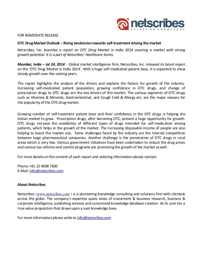 FOR IMMEDIATE RELEASE OTC Drug Market Outlook – Rising tendencies towards self-treatment driving the market Netscribes, In...