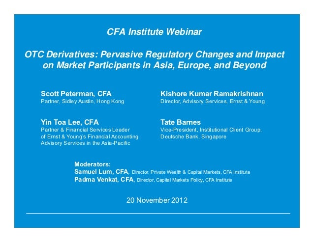 OTC Derivatives: Pervasive Regulatory Changes and Impact on Market Participants in Asia, Europe, and Beyond