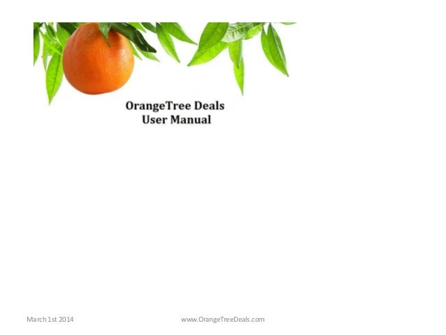 March 1st 2014  www.OrangeTreeDeals.com