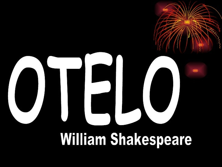 OTELO William Shakespeare
