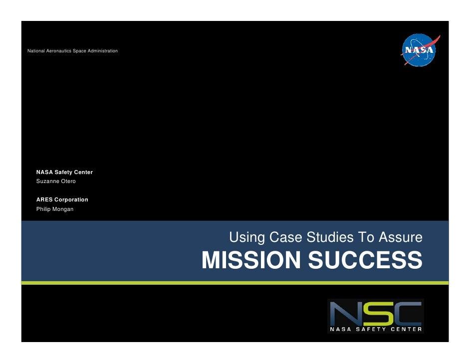 National Aeronautics Space Administration    NASA Safety Center    Suzanne Otero    ARES Corporation    Philip Mongan     ...