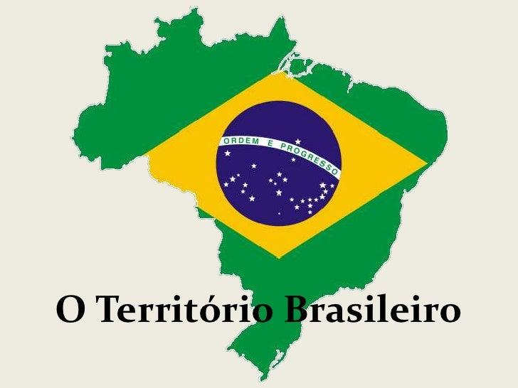 O Território Brasileiro<br />