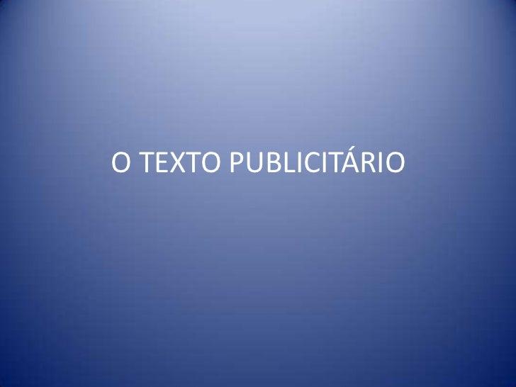 O TEXTO PUBLICITÁRIO<br />