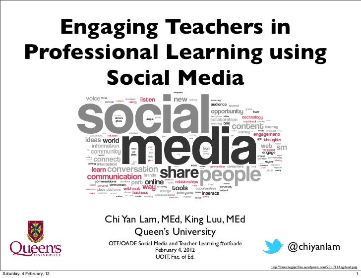Engaging Teachers in          Professional Learning using                 Social Media                           Chi Yan L...