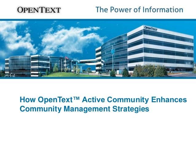 Improving Community Management Strategies
