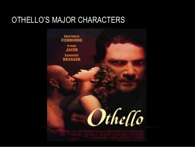 the weaknesses of the character of othello Main character symptom othello focuses his attention on where he thinks the problem is, desdemona's unfaithfulness  together, othello and iago's weaknesses for temptation create a situation where they're both destroyed conscience relationship story solution if either othello or iago used forbearance the tragedy could be avoided.