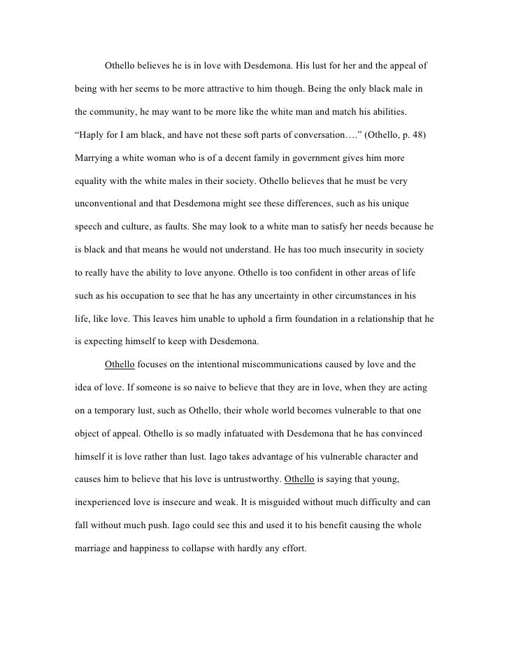 othello anger essay Related documents: english: iago and roderigo essay essay this action triggers anger in iago, and he takes out his anger on othello.