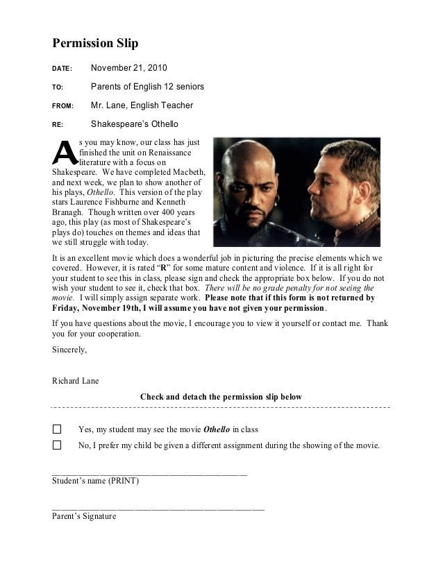 Permission Slip DATE: November 21, 2010 TO: Parents of English 12 seniors FROM: Mr. Lane, English Teacher RE: Shakespeare'...