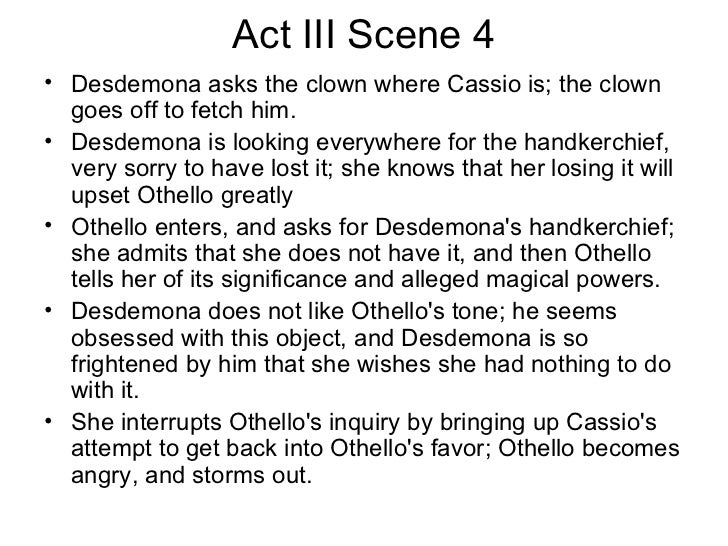 othello act 3 scene 4 Othello: novel summary: act 3 scene 4, free study guides and book notes including comprehensive chapter analysis, complete summary analysis, author biography.