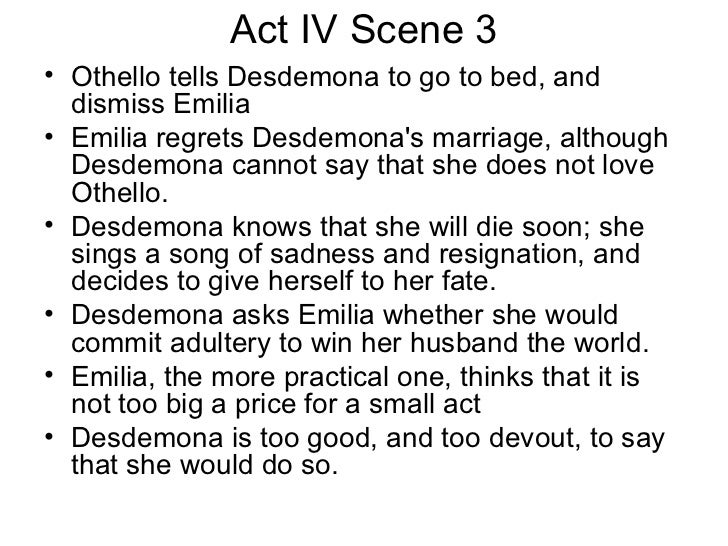 othello act 4 scene summaries essay Learn essay writing from sample essays democracy and dictatorship  act ii, scene i detailed summary of othello: othello by william shakespeare scene i.