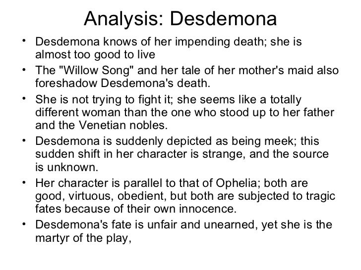 character analysis of desdemona essay If you decide to copy my essay instead of doing module four write a character sketch of desdemona we discover early in the play that desdemona is a very.