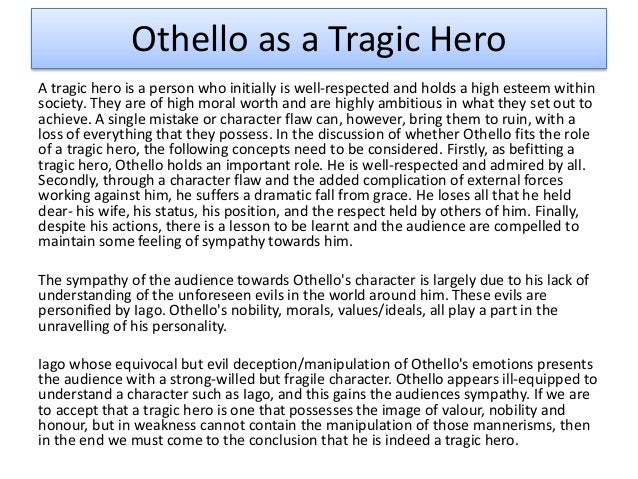 "essays on othellos downfall Lastly, iago plays on othello""s personal insecurities to bring about his downfall othello is notably an outcast, being the black man in a white society."
