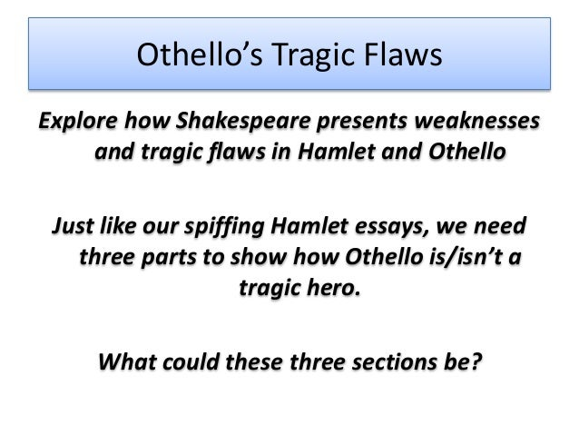 the tragic flaw of hamlet essay