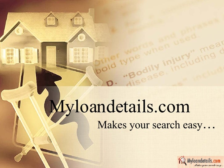 Myloandetails.com Makes your search easy …