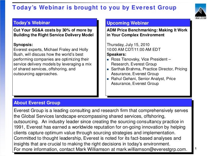 Today's Webinar is brought to you by Everest GroupToday's Webinar                               Upcoming WebinarCut Your S...
