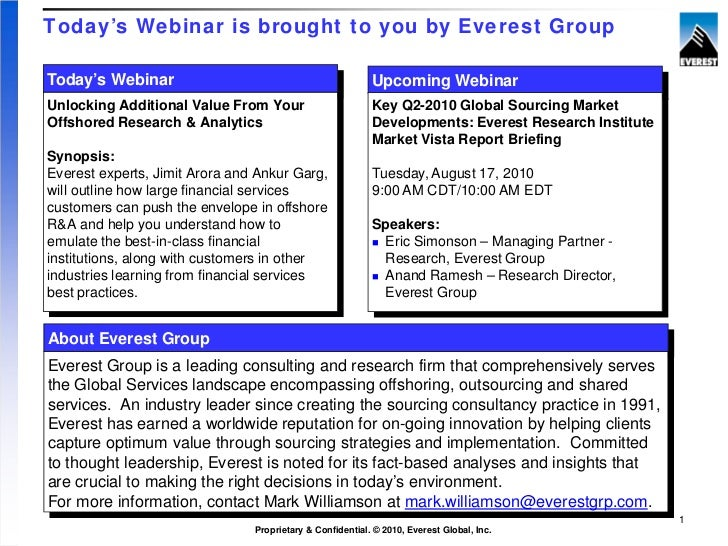 Today's Webinar is brought to you by Everest GroupToday's Webinar                                            Upcoming Webi...